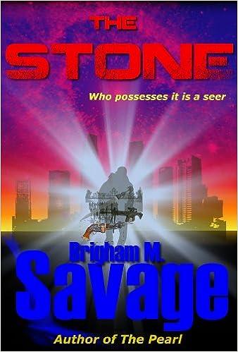 The Stone, Book 2--An Archon Mormon (LDS) adventure