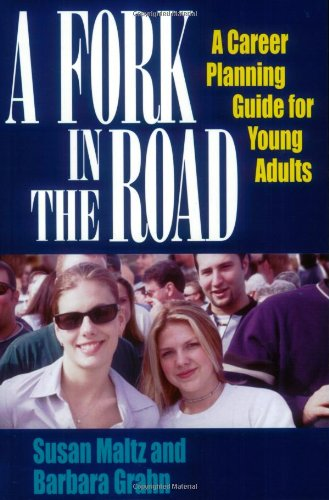 A Fork in the Road: A Career Planning Guide for Young Adults ebook