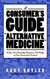 Consumer's Guide to Alternative Medicine