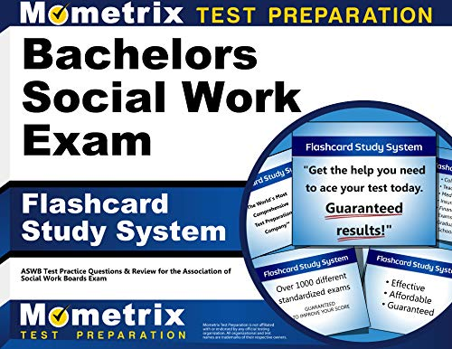 Bachelors Social Work Exam Flashcard Study System: ASWB Test Practice Questions & Review for the Association of Social Work Boards Exam (Cards) (Flash Card Rubber Bands)