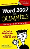 Word 2002 for Dummies Quick Reference, Peter Weverka, 0764508245