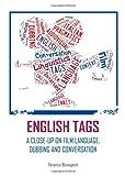 English Tags : A Close-Up on Film Language, Dubbing and Conversation, Bonsignori, Veronica, 1443852236