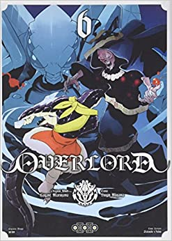 Overlord, Tome 6 :