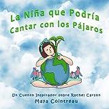 La Niña que Podría Cantar con los Pájaros - Un Cuento Inspirador sobre Rachel Carson (