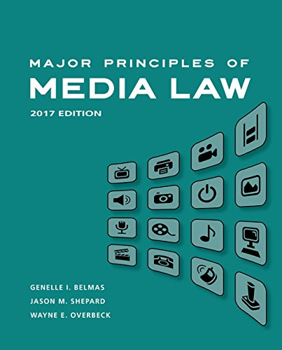 Major Principles of Media Law, 2017 by Wadsworth Publishing