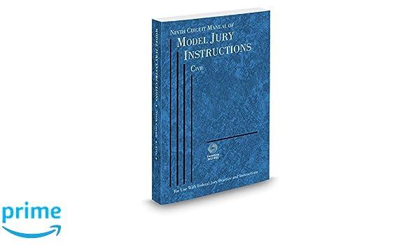 Ninth Circuit Manual Of Model Jury Instructions Civil 2017 Ed