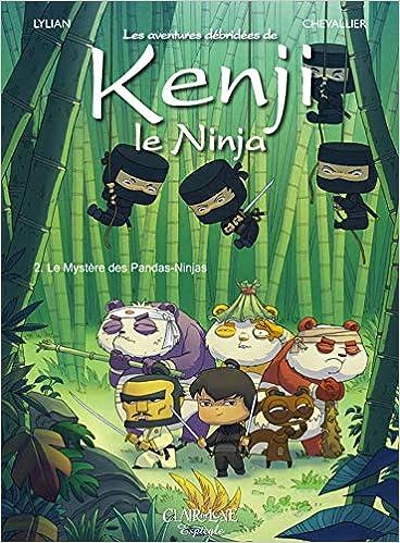 Kenji le Ninja T2: Le Mystère des pandas CDL.JEUNESSE ...