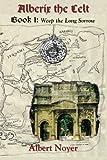 Alberix the Celt Book 1, Albert Noyer, 1632100002