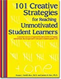 img - for 101 Creative Strategies for Reaching Unmotivated Student Learners book / textbook / text book