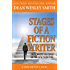 Stages of a Fiction Writer: Know Where You Stand on the Path to Writing (WMG Writer's Guide Book 11)