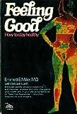 Feeling Good, Emmett E. Miller and Deborah Lueth, 013314013X