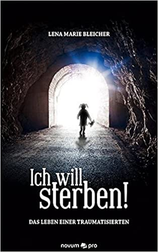 Mutig Ich Will Doch Bloß Sterben Belletristik Bücher Papa Leben Mit Einer Schizophrenen Tochter ...