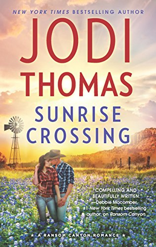 Books : Sunrise Crossing (Ransom Canyon)