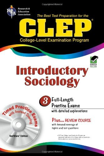 By William Egelman CLEP Introductory Sociology w/CD (REA) - The Best Test Prep for the CLEP Exam (Test Preps)