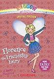 Rainbow Magic Special Edition: Florence the Friendship Fairy