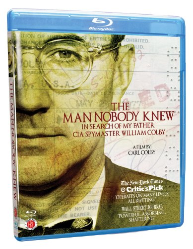 The Man Nobody Knew: In Search of My Father, CIA Spymaster William Colby [Blu-ray]
