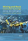 img - for Mining and Rock Construction Technology Desk Reference: Rock Mechanics, Drilling & Blasting book / textbook / text book