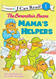 The Berenstain Bears: Mama's Helpers (I Can Read! / Berenstain Bears / Good Deed Scouts / Living Lights)