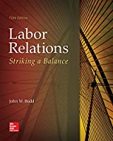 Labor Relations: Striking a Balance, 5th Edition Front Cover