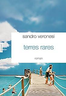 Terres rares, Veronesi, Sandro