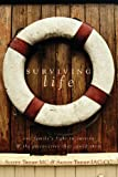 Surviving Life, Scott Tremp and Sandy Tremp, 1617392529