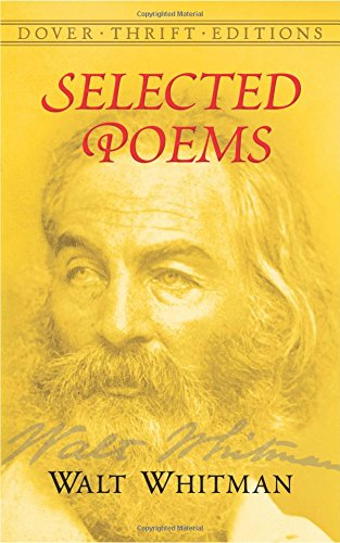 Selected Poems (Dover Thrift Editions) (Open Songs The Road For)