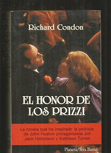 El Honor De Los Prizzi/Prizzi's Honor (Spanish Edition)