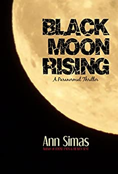 BLACK MOON RISING by [Simas, Ann]