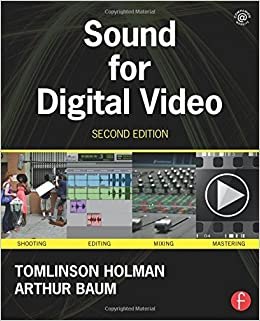 Book Sound for Digital Video by Tomlinson Holman (2013-04-18)