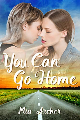 You Can Go Home: A Lesbian Romance