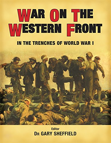 (War on the Western Front: In the Trenches of WWI (General Military))