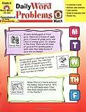 Daily Word Problems, Grade 6+, Evan-Moor, 1557998183