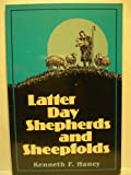 Latter Day Shepherds and Sheepfolds, Kenneth F. Haney, 0912315725