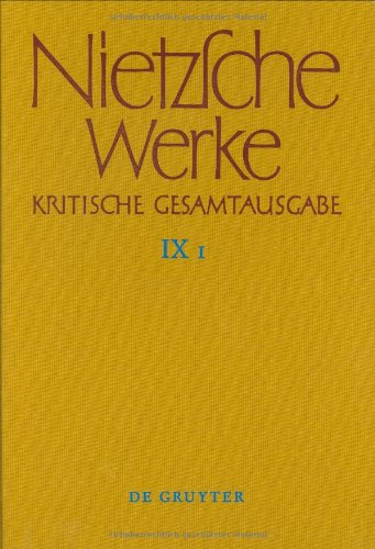Nietzsche Werke Kritische Gesamtausgabe, Section 9, (German Edition)