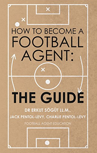 How to Become a Football Agent  The Guide (English Edition) - eBooks ... 663c6b8637ad3