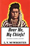 Hear Me My Chiefs!: Nez Perce Legend and History