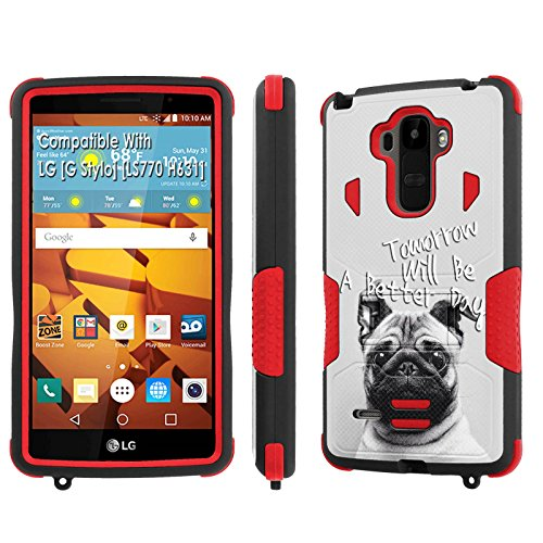 LG [G Stylo] Tough Case [SlickCandy] [Black/Red] Hybrid Combat [Kick Stand] [Shock Proof] Phone Case - [Tomorrow will be a Better Day] for LG [G Stylo] [LS770 H631] -  SlickCandy for LG [G Stylo], P-LGLS770-1E1-BKRD-VRI-P100C