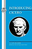 Introducing Cicero: A Latin Reader (Latin Texts)