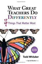 What Great Teachers Do Differently, 2nd Ed: 17 Things That Matter Most