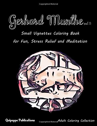 Gerhard Munthe vol 3: Small Vignettes Coloring Book for Fun, Stress Relief and Meditation por Quipoppe Publications