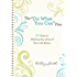 """The """"Do What You Can"""" Plan (Ebook Shorts): 21 Days to Making Any Area of Your Life Better"""