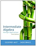 Intermediate Algebra Through Applications 3rd Edition