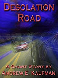 Desolation Road: A Short Story