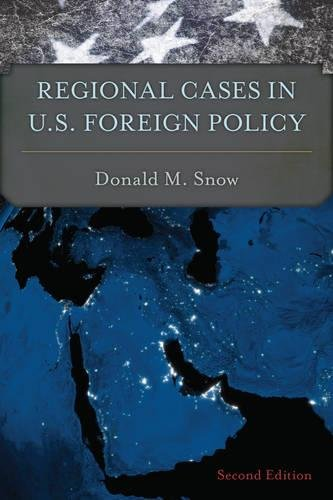 Regional Cases in U.S. Foreign Policy