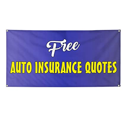 Amazon Com Vinyl Banner Sign Free Auto Insurance Quotes 1 Style D
