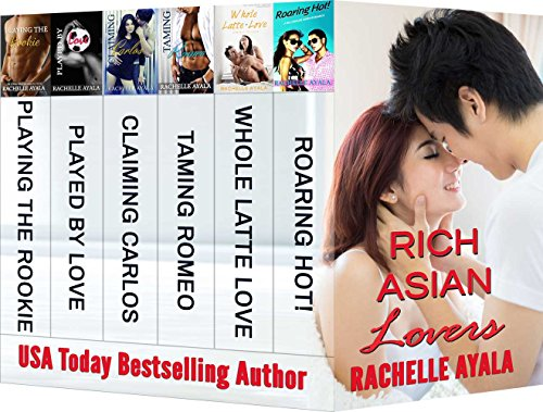 Rich Asian Lovers: Spicy After Dark: 6 Hot and Fun Asian American Romance Boxed Set by [Ayala, Rachelle]