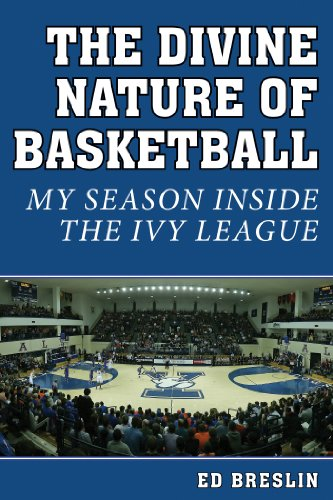 Ivy Chip (The Divine Nature of Basketball: My Season Inside the Ivy League)
