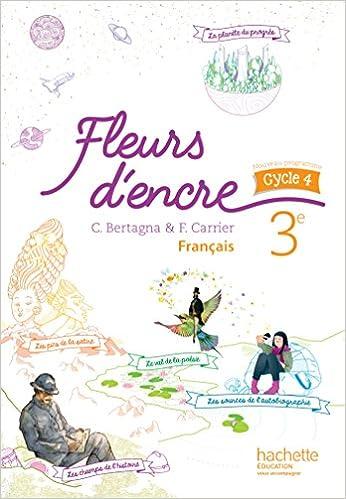 Fleurs D Encre Francais Cycle 4 3e Livre Eleve Ed