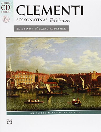 Clementi -- Six Sonatinas, Op. 36: Book & CD (Alfred Masterwork CD (6 Sonatinas Music Book)