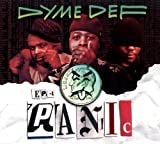 Panic by Dyme Def (2009-07-21?